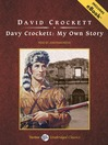 Davy Crockett (MP3): My Own Story